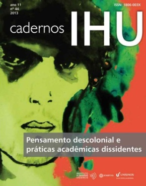 Pensamento descolonial e práticas acadêmicas dissidentes – intervenções nos CadernosIHU