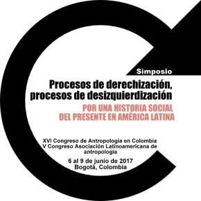 Simposio: Procesos de derechización, procesos de desizquierdización. Por una historia social del presente en AméricaLatina