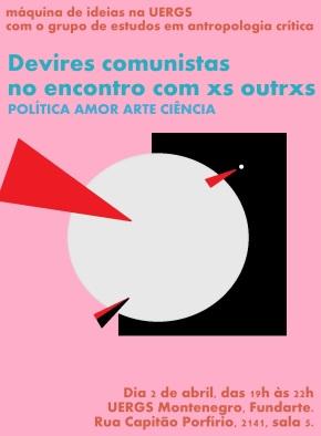 Devires comunistas no encontro com xs outrxs – política, amor, arte,ciência